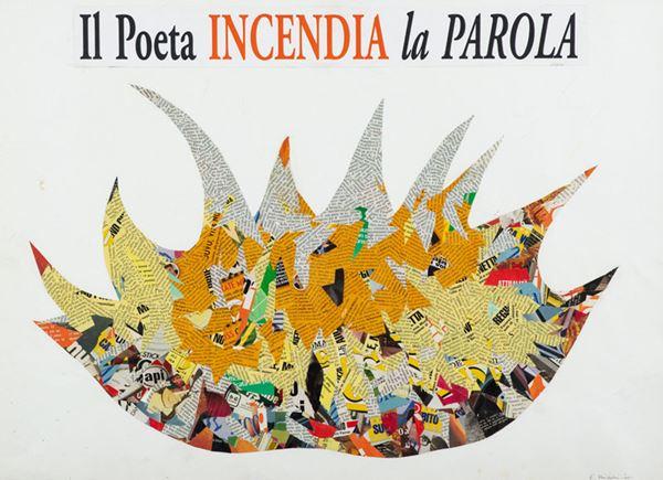 Eugenio Miccini - Il poeta incendia la parola